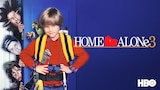 Home Alone 3 (HBO)