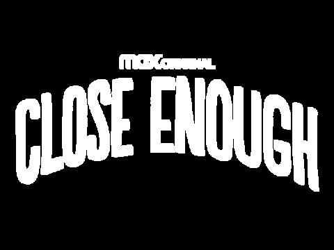Close Enough logo