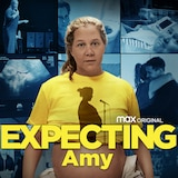 Expecting Amy on HBO Max