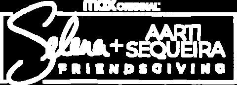 Selena + Aarti Sequeira: Friendsgiving Logo