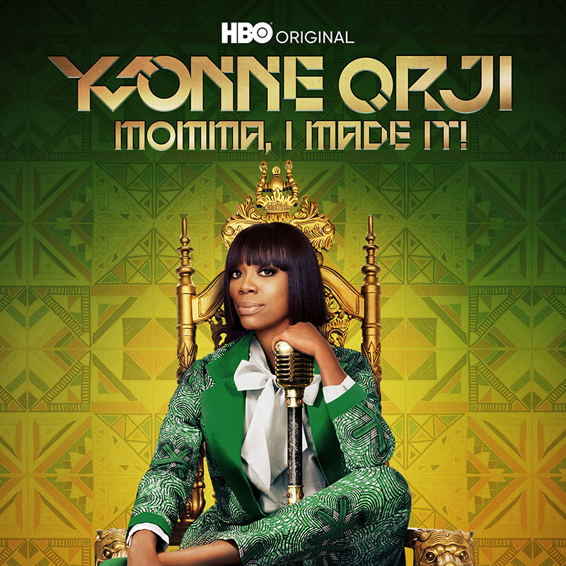 Yvonne Orji: Momma I Made It
