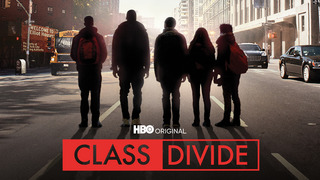 Class Divide (HBO)
