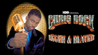 Chris Rock: Bigger & Blacker (HBO)