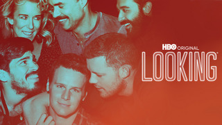 Looking (HBO)