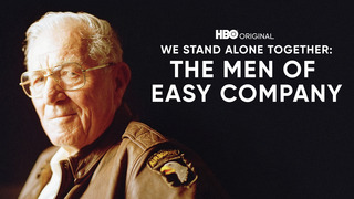 We Stand Alone Together: Easy Company (HBO)