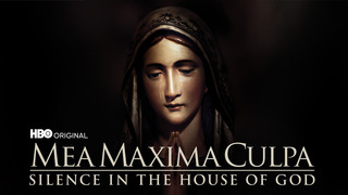 Mea Maxima Culpa: Silence/House of God (HBO)