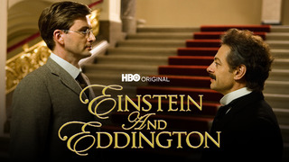 Einstein and Eddington (HBO)