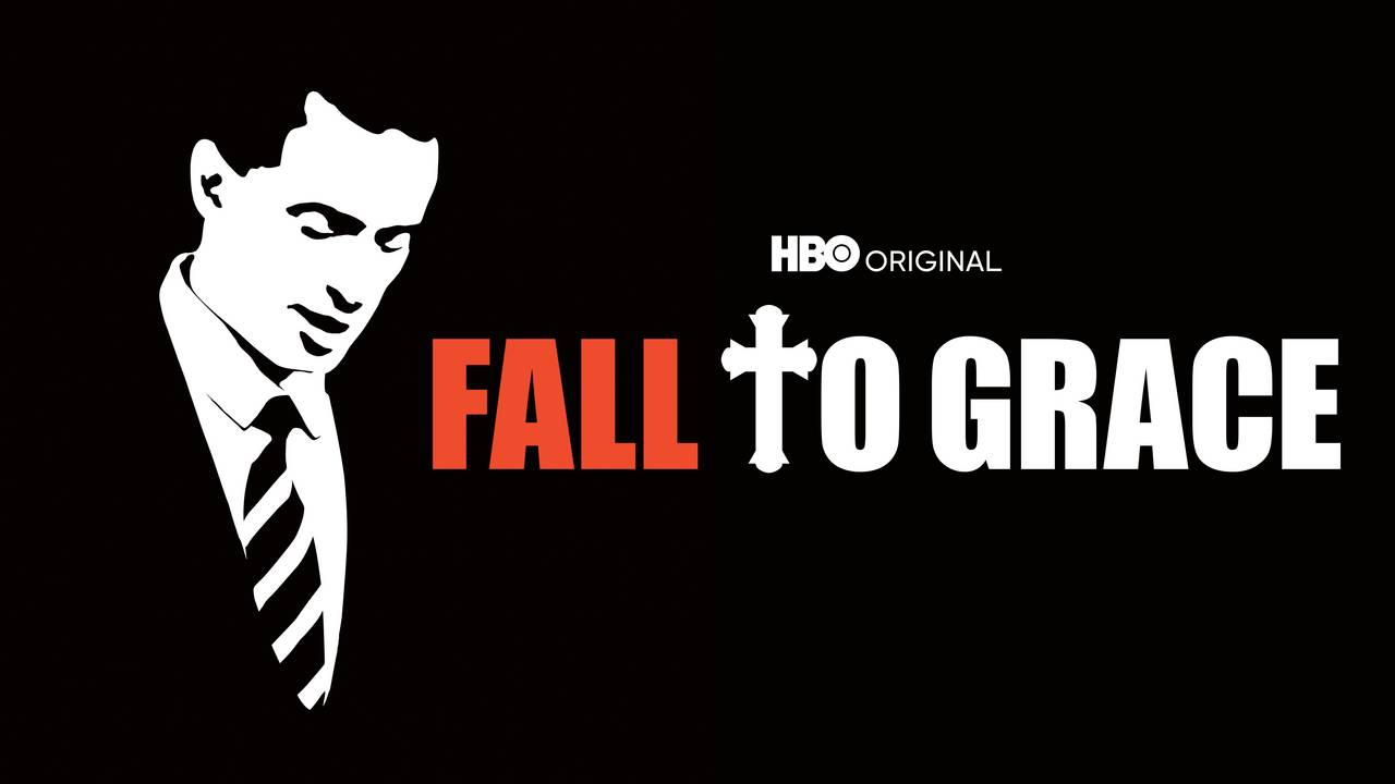 Fall to Grace (HBO)