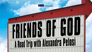 Friends of God: A Road Trip (HBO)