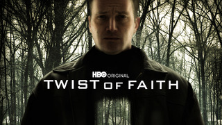 Twist of Faith (HBO)