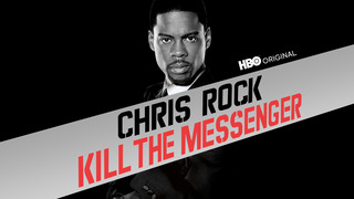 Chris Rock: Kill the Messenger (HBO)