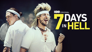 7 Days in Hell (HBO)