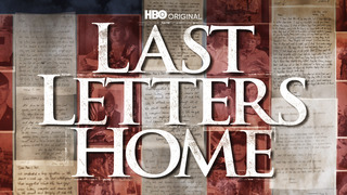 Last Letters Home (HBO)
