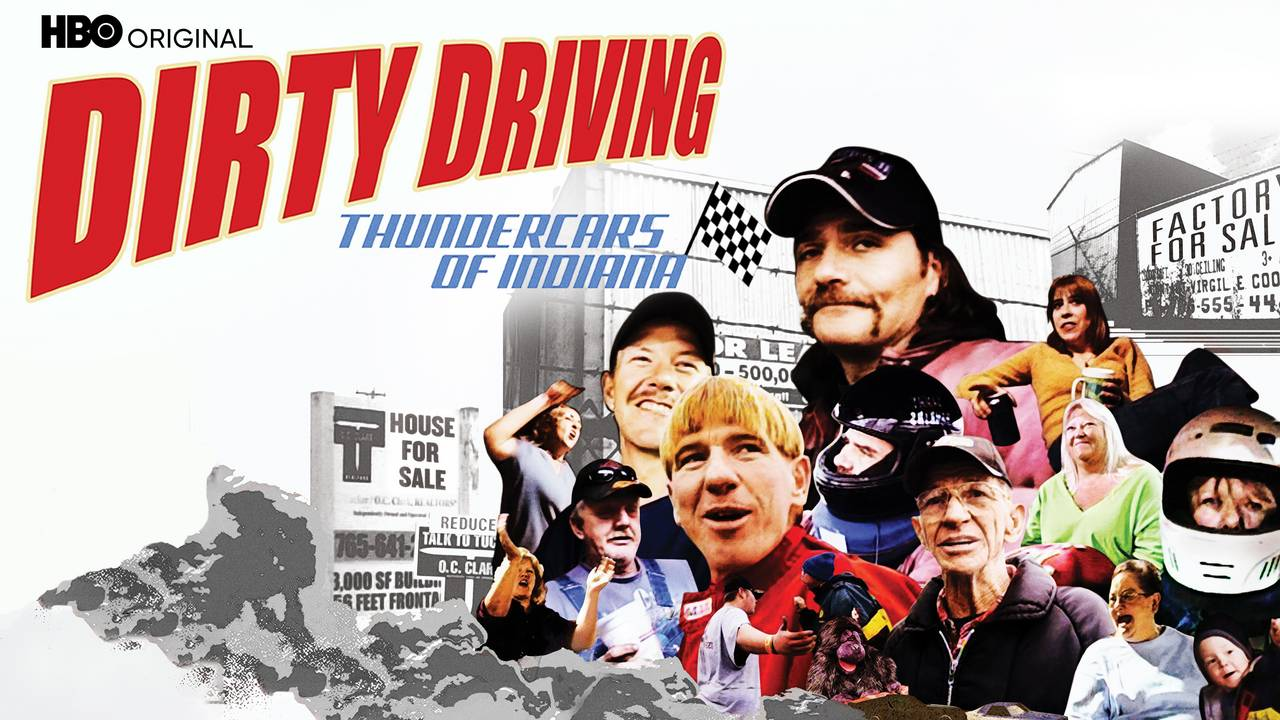 Dirty Driving: Thundercars of Indiana (HBO)