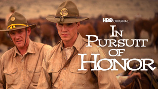 In Pursuit of Honor (HBO)
