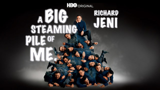 Richard Jeni: Big Steaming Pile of Me (HBO)