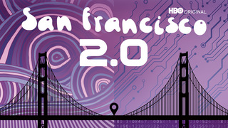 San Francisco 2.0 (HBO)