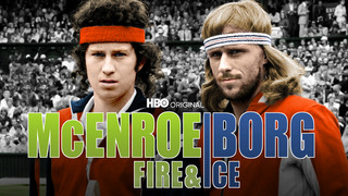 McEnroe/Borg: Fire & Ice (HBO)