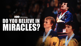 Do You Believe in Miracles? US Hockey (HBO)