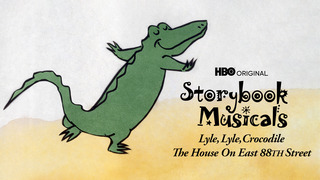 Lyle, Lyle Crocodile: The Musical (HBO)