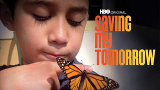Saving My Tomorrow (HBO)