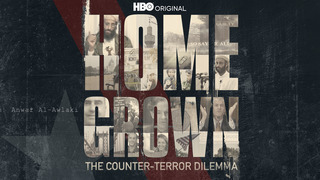 Homegrown: The Counter-Terror Dilemma (HBO)