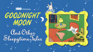 Goodnight Moon & Other Tales (HBO)