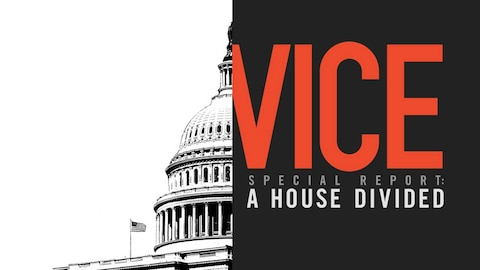VICE Special Report: A House Divided (HBO)