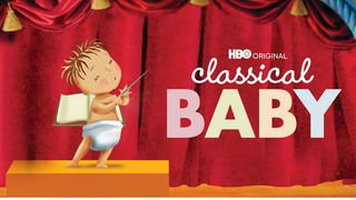 Classical Baby (HBO)