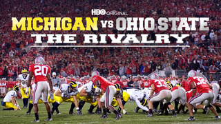 Michigan vs. Ohio State: The Rivalry (HBO)