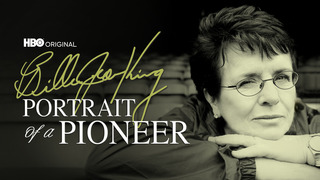 Billie Jean King: Portrait of Pioneer (HBO)