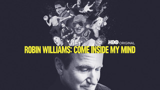 Robin Williams: Come Inside My Mind (HBO)