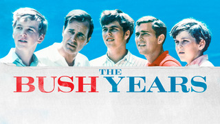 Bush Years: Family, Duty, Power