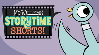 Mo Willems Storytime Shorts!