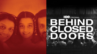 Behind Closed Doors (HBO)