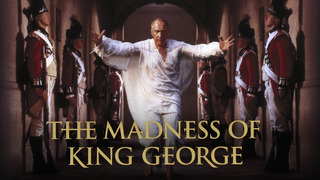 The Madness of King George (HBO)