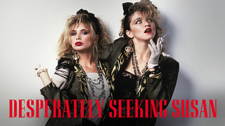 Desperately Seeking Susan (HBO)