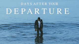 Days After Your Departure (HBO)