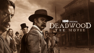 Deadwood: The Movie (HBO)