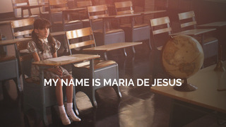 My Name is Maria De Jesus (HBO)
