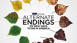Alternate Endings (HBO)