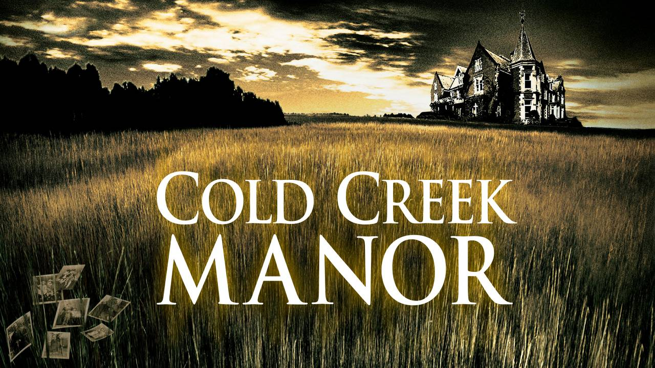 Cold Creek Manor (HBO)