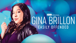 Gina Brillon: Easily Offended (HBO)