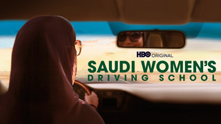 Saudi Women's Driving School (HBO)