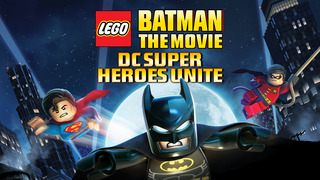 Lego: Batman the Movie: DC Super