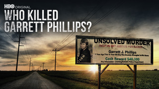 Who Killed Garrett Phillips? (HBO)