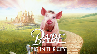 Babe: Pig in the City (HBO)
