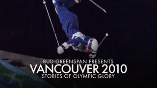 Bud Greenspan Presents Vancouver 2010: Stories of Olympic Glory
