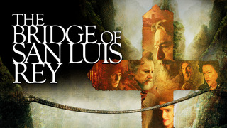 The Bridge of San Luis Rey (HBO)
