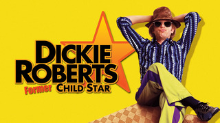 Dickie Roberts: Former Child Star (HBO)